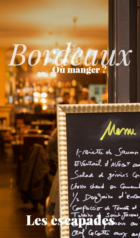 Les restaurants de Bordeaux