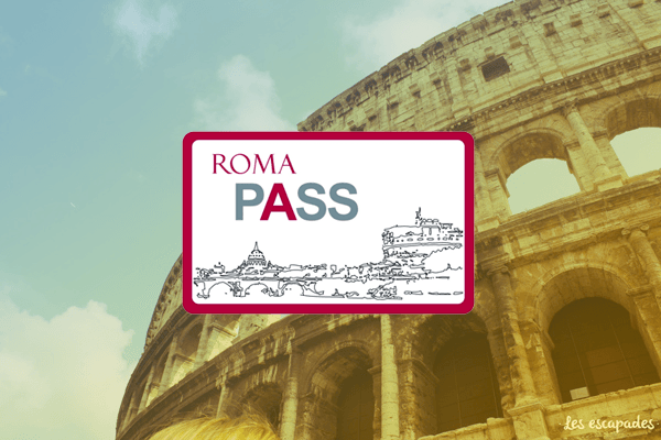 Roma Pass 48 Ou 72h Notre Avis Et Lacheter Coupe File Economie