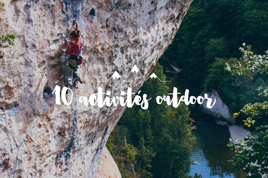 Notre Top 10 des activités outdoor à faire pendant vos vacances !