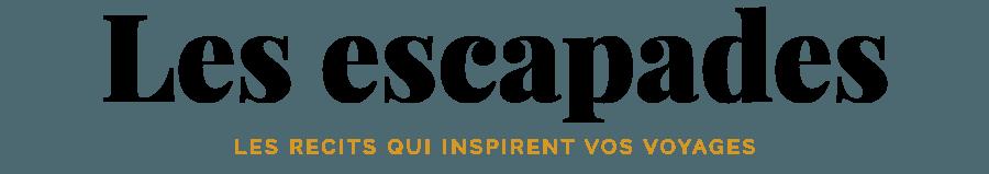 Les Escapades - Carnets qui inspirent vos voyages