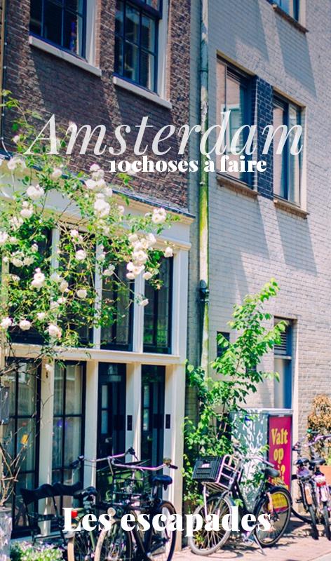 Amsterdam top choses à faire