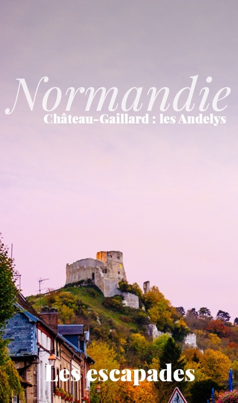 Château Gaillard, Les Andelys