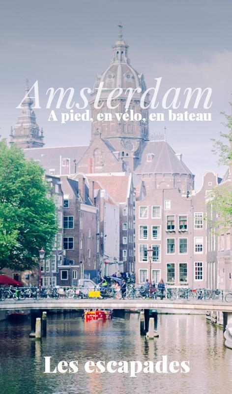 Amsterdam Les Escapades